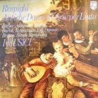 ◇クラシック音楽LP◇イ・ムジチ合奏団のレスピーギ:リュートのための古代舞曲とアリア第3組曲ほか