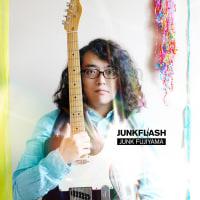 ジャンク フジヤマ『JUNKFLASH』
