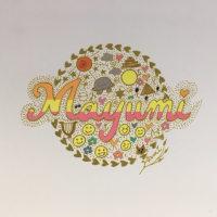 Mayumi さんの可愛いハッピーネームアート(^^♪