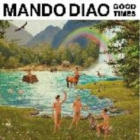 MANDO DIAO  /GOOD TIMES