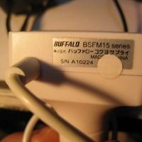 今更ながらですが BUFFALO BSFM15の不具合