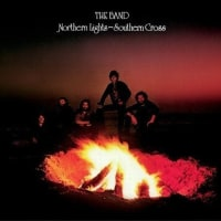 The Band「Northern Lights - Southern Cross」