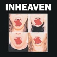 INHEAVEN/INHEAVEN