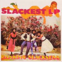 SLACKEST LP