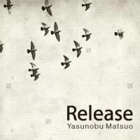 「天と地のレクイエム」 ストリングス ver.収録! 『Release』 5/27リリース。