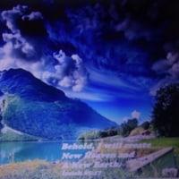 『Amazing Grace』・・・『すばらしき神の恩寵』 そして 『わたしは新しい天と新しい地を創造する。』