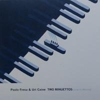 二つの出会い TWO MINUETTOS Live in Milano  /  Paolo Fresu & Uri Caine