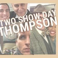 サンセット・ブールバードの2回ショーのある日 - Onクローズさんの誕生日