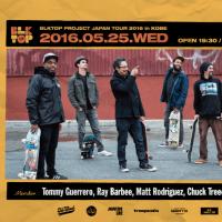 �ȥߡ��������,�쥤���С��ӡ�����BLKTOP PROJECT JAPAN TOUR 2016