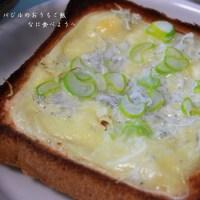 しらすチーズトースト&孫ちゃんのお気に入り2