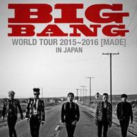 ��BIGBANG WORLD TOUR 2015��2016 ��MADE�� IN JAPAN11/14����ɡ���11/20������ɡ���ۤعԤä��褿����