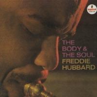 freddie hubbard/ the body&the soul