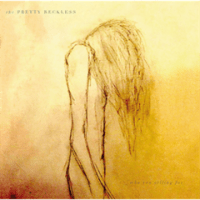 Who You Selling For / The Pretty Reckless