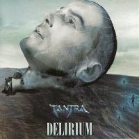 Delirium / Tantra