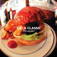 →Pia-no-jaC← EAT A CLASSIC
