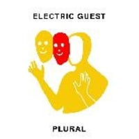 ELECTRIC GUEST /PLURAL