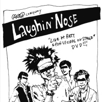 LAUGHIN' NOSE『LIVE at RATT & PON VICIOUS ON STAGE』