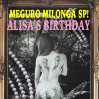 5月21日は「Alisa Birthday Milonga!!!!  」
