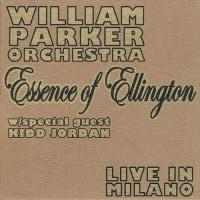 ウィリアム・パーカー『Essence of Ellington / Live in Milano』