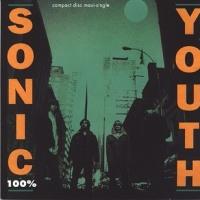 No.287 ソニック・ユース/100% (1992)