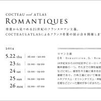 ROMANTIQUES  2014.5.22thu-26mon
