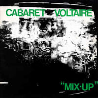 Cabaret Voltaire -Mix-Up 1979年作品