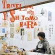 奈良美智との旅の記録