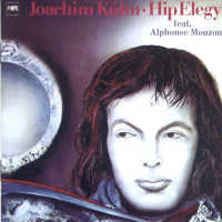 Hip Elegy / Joachim Kuhn 