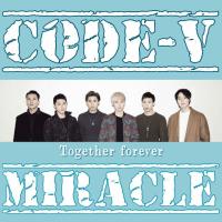 今日、10/1でCODE-Vオフィシャルファンクラブ「 miracle発足 5周年」