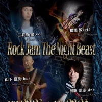 Rock Jam The Night Beast !~広島! 出雲! 前橋! 追加!~