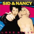 Various Artists	/	Sid And Nancy: Love Kills (Music From The Motion Picture Soundtrack)(LP)