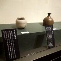 「Karatsu421 はじまりは唐津から-中里家の系譜にみる唐津焼の世界展」(5/7まで)