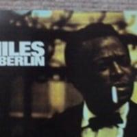 今日はマイルスのライブ・アルバムだ!マイルス・イン・ベルリン~マイルス・デイヴィス
