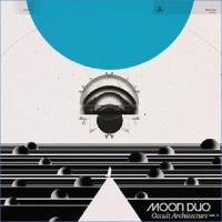 Moon Duo/Occult Architecture Vol. 2
