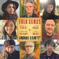 KRONOS QUARTET /FOLK SONGS