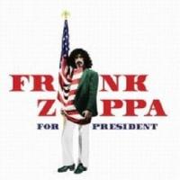 Frank Zappa/Frank Zappa For President