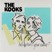 The Kooks/Hello, What's Your Name? (Deluxe)
