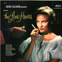 Jackie Gleason/Music For The Love Hours