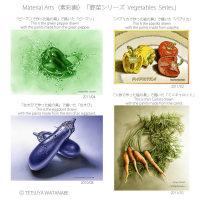 Material Arts(素彩画) 「野菜シリーズ Vegetables Series」