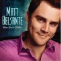 Matt Belsante/When You're Smiling
