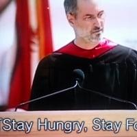Stay Hungry, Stay Foolish. スティーブ ジョブズ