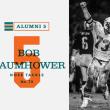 アラムニへの5つの質問:ボブ・バウムハウアー