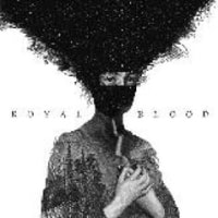 ROYAL BLOOD/ROYAL BLOOD