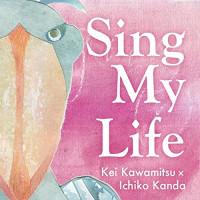 Sing My Life