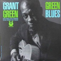 今夜の2枚。Grant Green - Dave Bailey Quintet 1961 ~ Reaching Out