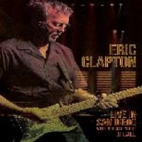 ERIC CLAPTON /LIVE IN SAN DIEGO (WITH SPECIAL GUEST JJ CALE) [DVD]