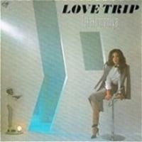 Love Trip / 間宮 貴子