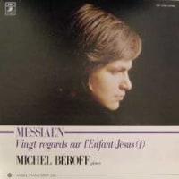 ◇クラシック音楽LP◇ミッシェル・ベロフのメシアン:ピアノ組曲「幼児イエズスに注ぐ20のまなざし」