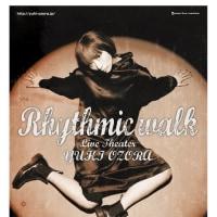 ライブシアター Rhythmic walk [恵比寿ザ・ガーデンルーム] Part2