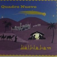 夏にクリスマス BETHLEHEM  /  Quadro Nuevo